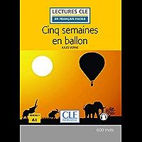 Cinq semaines en ballon - Niveau 1/A1 - Lecture CLE en français facile - Ebook