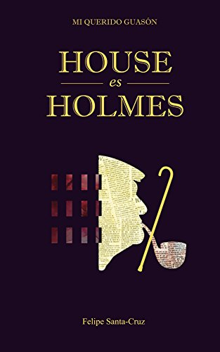 House es Holmes (Mi querido Guasón nº 3) (Spanish Edition)