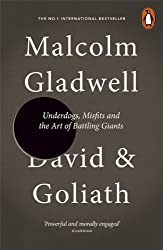 David and Goliath: Underdogs, Misfits and the Art of Battling Giants by Malcolm Gladwell (8-May-2014) Paperback