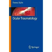 Ocular Traumatology