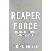 Reaper Force: Inside Britain's Drone Wars