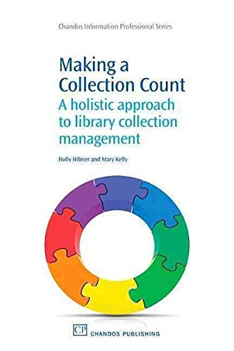 making-a-collection-count-a-holistic-approach-to-library-collection-management-by-author-holly-hibne