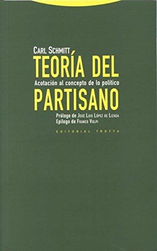 Teoría del partisano : acotación al concepto de lo político por Carl Schmitt