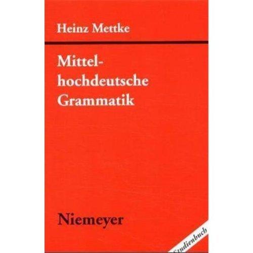 Mittelhochdeutsche Grammatik (Studienbuch)