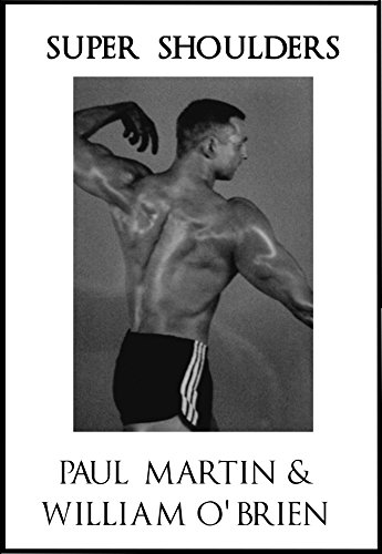 Super Shoulders: Fired Up Body Series - Vol 4: Fired Up Body (English Edition) por Paul Martin