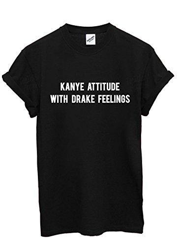 TeeIsland Kanye Attitude With Drake Feelings T Shirt (Medium, Black)