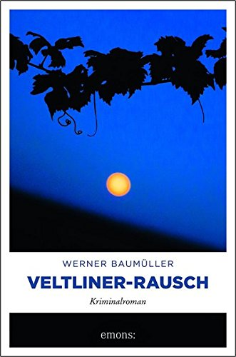 Baumüller, Werner: Veltliner-Rausch
