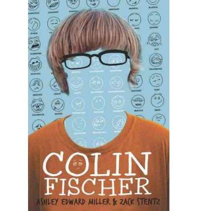 [(Colin Fischer )] [Author: Ashley Edward Miller] [Nov-2012]