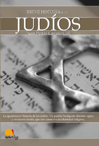 Breve historia de los judíos por Juan Pedro Cavero Coll