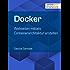Docker: Webseiten mittels Containerarchitektur erstellen (shortcuts 172)