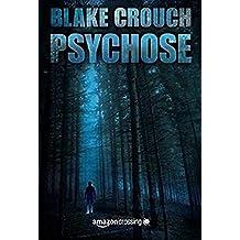 Psychose (Ein Wayward-Pines-Thriller, Band 1)
