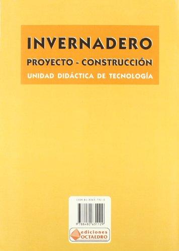 Invernadero: Proyecto - Construcción (Cuadernos)