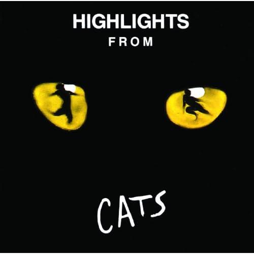 Highlights From Cats (Original London Cast 1981)