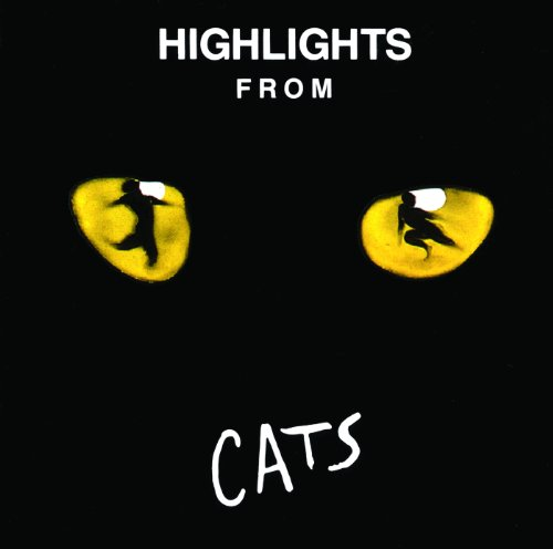Highlights From Cats (Original London Cast 1981)