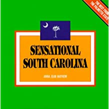 Sensational South Carolina: The Best from the Palmetto State