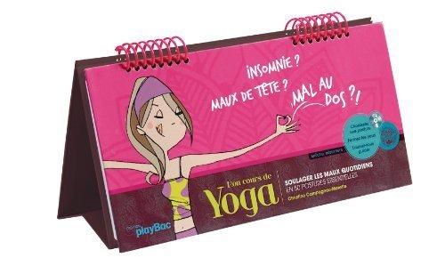 Mon Cours De Yoga : Soulager les maux quotidiens en 50 postures essentielles de Campagnac-Morette. Christine (2010) Broché
