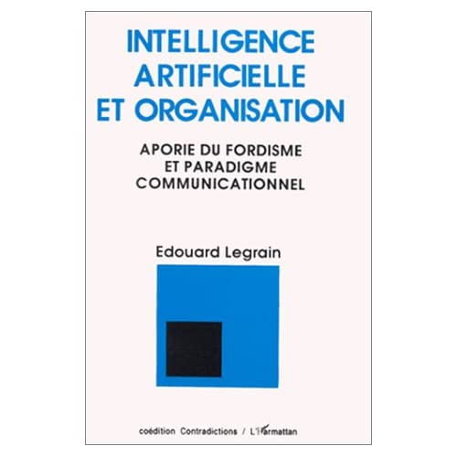Intelligence artificielle et organisation