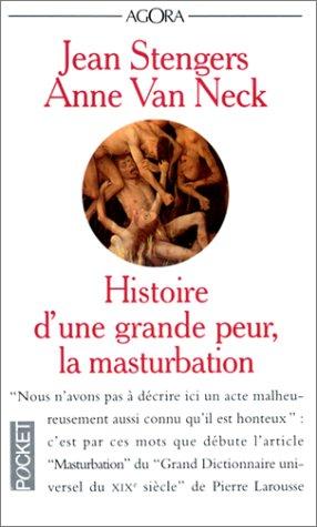 Histoire d'une grande peur, la masturbation