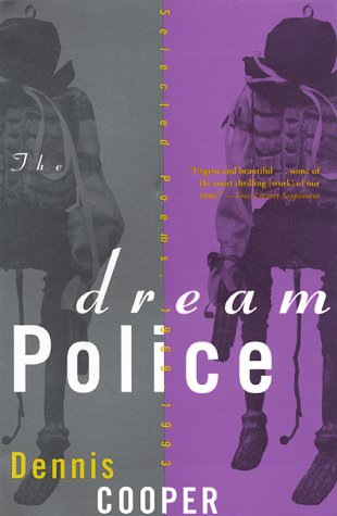 The Dream Police: Selected Poems, 1969-1993