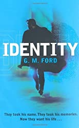 Identity by G. M. Ford (2009-08-07)