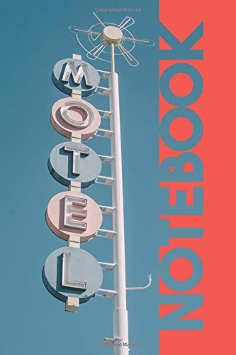 Notebook: Classic American Motel Gorgeous Composition Book for United States Travel Log por Molly Elodie Rose
