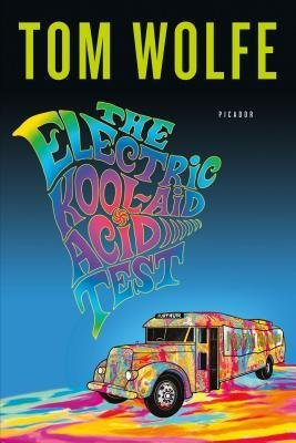 the-electric-kool-aid-acid-test-author-tom-wolfe-published-on-august-2008