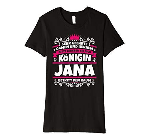 Jana Name Lustiges Königin Shirt Vorname Geschenk-Idee