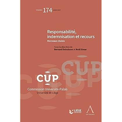 Responsabilité, indemnisation et recours: CUP 174 - Morceaux choisis