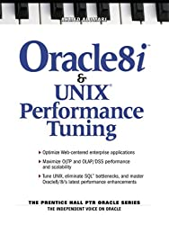 Oracle 8i & Unix Performance Tuning (Prentice Hall PTR Oracle)