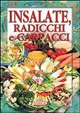 Scarica Libro Insalate radicchi e carpacci (PDF,EPUB,MOBI) Online Italiano Gratis