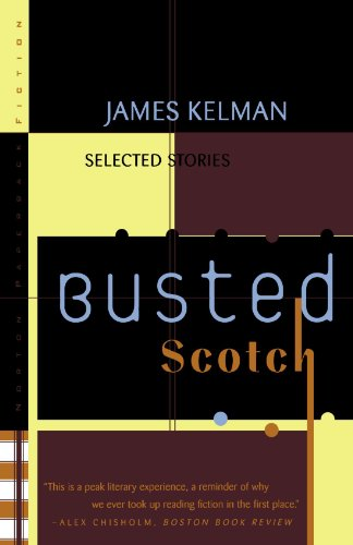 Book cover for Busted Scotch: Selected Stories