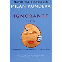 Ignorance: A Novel by Milan Kundera (2003-09-30)