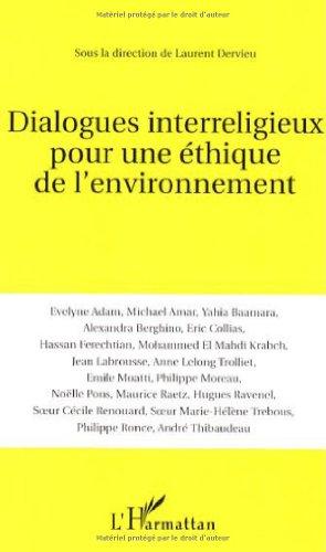 Dialogues interreligieux pour une éthique de l'environnement
