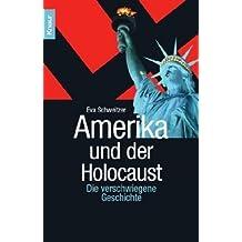 Amerika und der Holocaust: Die verschwiegene Geschichte von Eva Schweitzer (2004) Taschenbuch