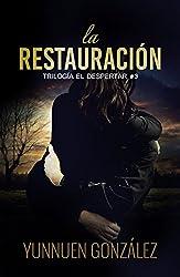 La Restauración (Trilogía El Despertar nº 3)