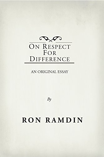 Research Proposal Essay On Respect For Difference An Original Essay Ebook Ron Ramdin  Amazoncouk Kindle Store Health Education Essay also Topic For English Essay On Respect For Difference An Original Essay Ebook Ron Ramdin  A Thesis For An Essay Should