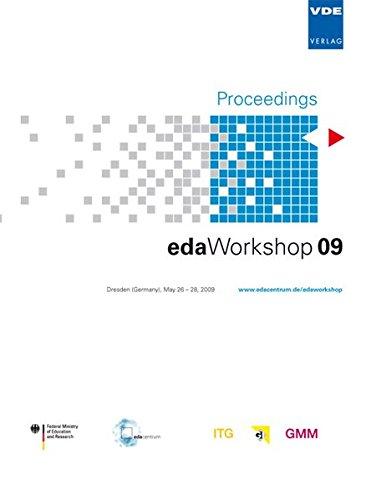 edaWorkshop 09: Dresden (Germany), May 26 - 28, 2009, Proceedings