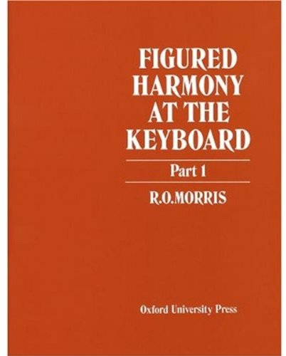Figured Harmony at the Keyboard Part 1: Pt. 1