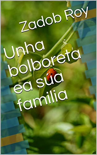 Unha bolboreta ea súa familia (Galician Edition)