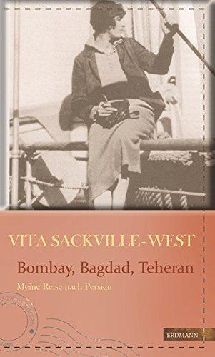 Buchseite und Rezensionen zu 'Bombay, Bagdad, Teheran: Meine Reise nach Persien (Die kühne Reisende)' von Vita Sackville-West