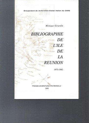 Bibliographie de l'île de La Réunion: 1973-1992