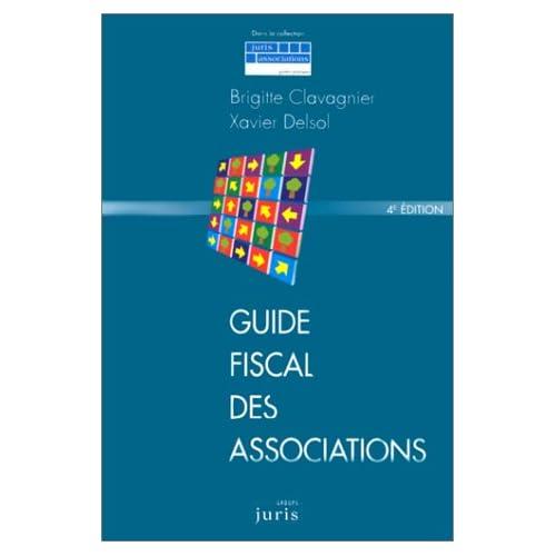 Guide fiscal des associations - 4e éd.: Référence