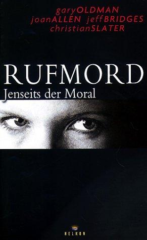 Rufmord - Jenseits der Moral [VHS]