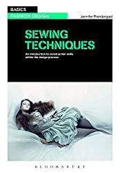 Sewing Techniques (Basics Fashion Design)