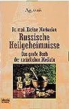 Russische Heilgeheimnisse: Das große Buch der natürlichen Medizin (Esoterik /Atlantis. Bastei Lübbe Taschenbücher)