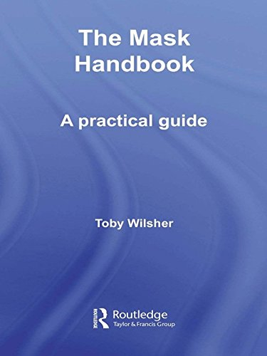 Dance Kostüm Company - The Mask Handbook: A Practical Guide (English Edition)