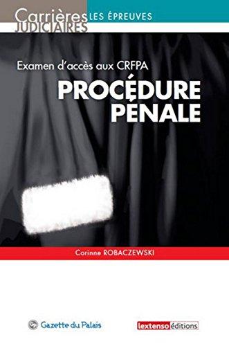 Procédure pénale : Examen d'accès aux CRFPA par Corinne Robaczewski