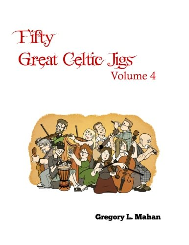 Fifty Great Celtic Jigs Vol 4