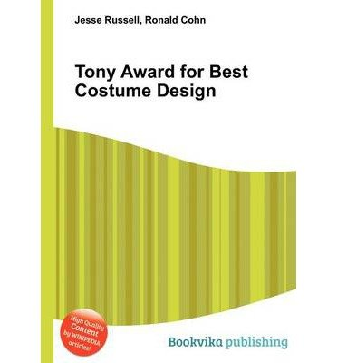 [ TONY AWARD FOR BEST COSTUME DESIGN ] Russell, Jesse (AUTHOR ) Sep-14-2012 Paperback (Best Costume Award)