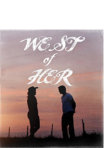 West of Her [Blu-ray]